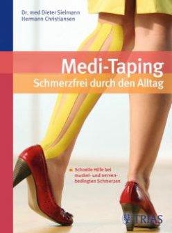 Medi-Taping Buch: Schmerzfrei durch den Alltag