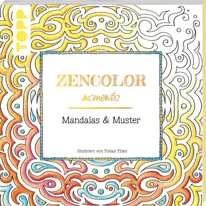Buch: Zencolor moments Mandalas & Muster / (Ausmalen für Erwachsene)