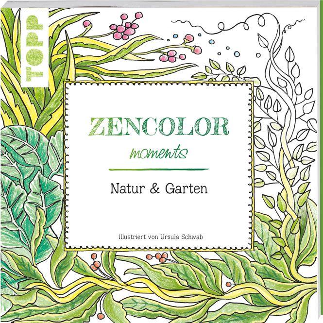 Buch: Zencolor moments Natur & Garten / (Ausmalen für Erwachsene)