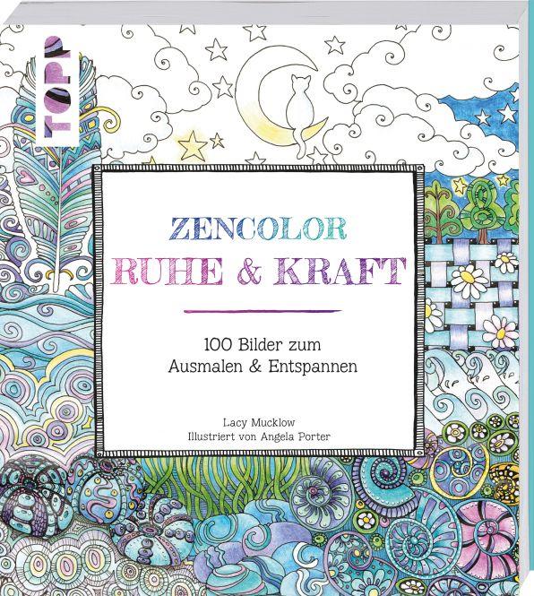 Buch: Zencolor Ruhe & Kraft / 100 Bilder zum Ausmalen & Entspannen